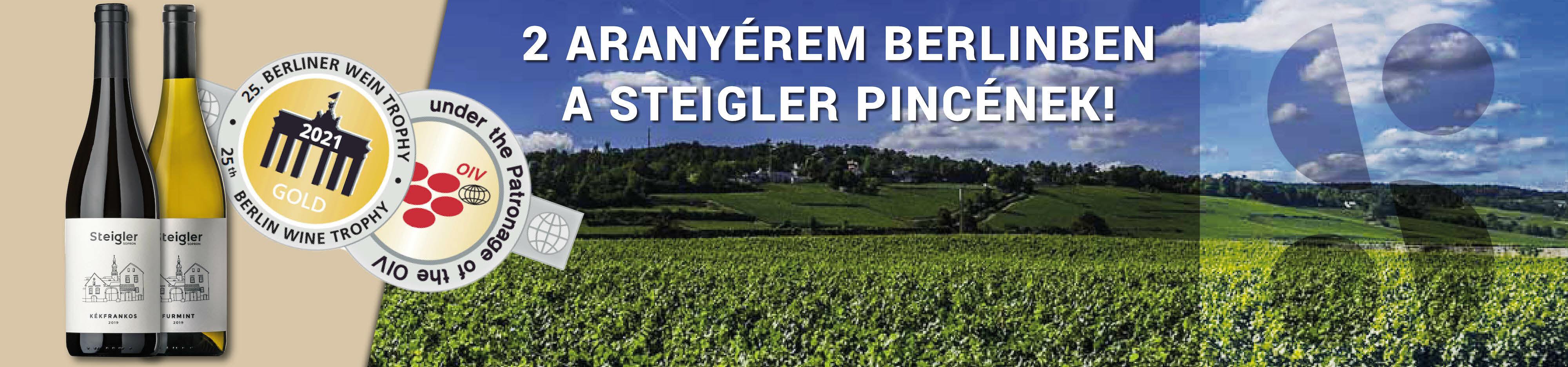 Steigler pince - Kékfrankos bor -Aranyérmes borok